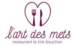 L'Art des Mets Restaurant le Tire-Bouchon