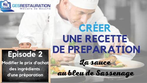 Créer une préparation - La sauce au bleu de Sassenage - Episode 2 /11 - VIDEO