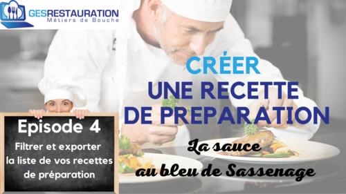 Créer une préparation - La sauce au bleu de Sassenage - Episode 4 /11 - VIDEO