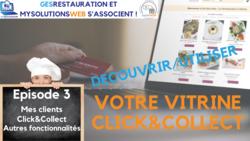 MysolutionsWEB - Découvrir, Utiliser votre vitrine Click and Collect - Episode 3/8 - VIDEO