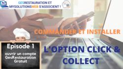 MysolutionsWEB - Commander et Installer l'option Click and Collect - Episode 1/10 - VIDEO